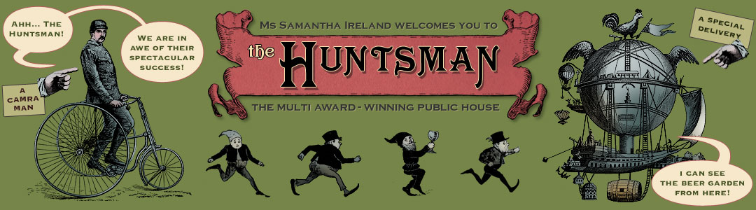 Sam Ireland Welcomes you to the Huntsman, Thursltone